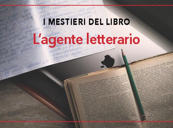 I mestieri del libro - l'agente letterario