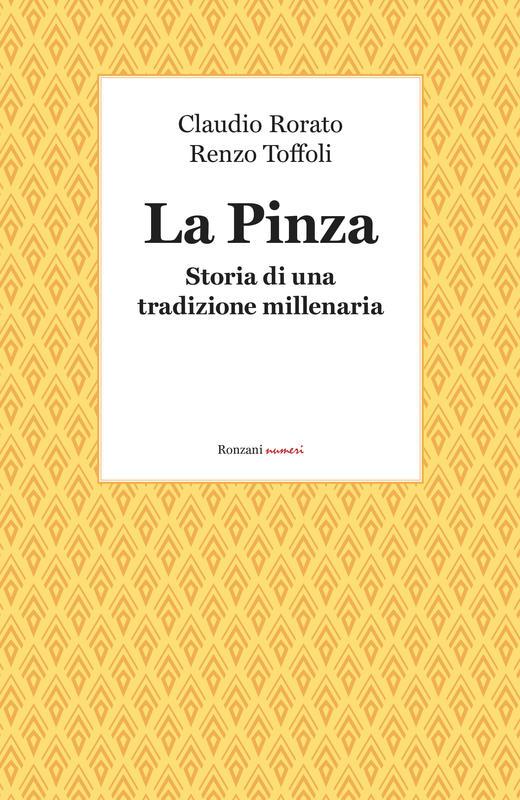 La Pinza. Storia di una tradizione millenaria