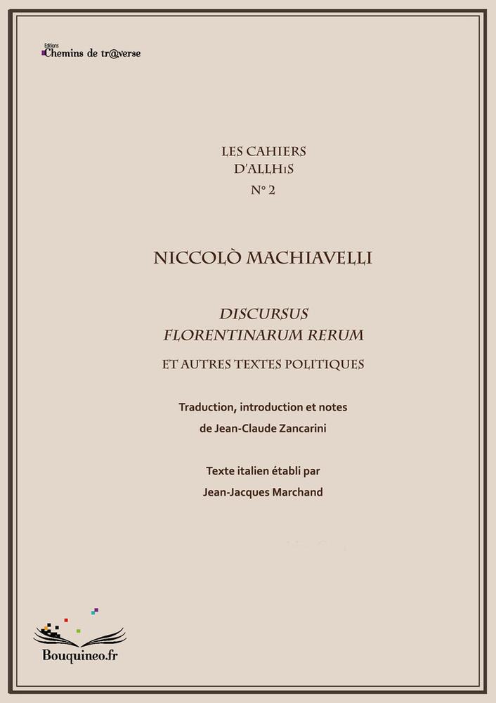 Machiavelli, Discursus Florentinarum Rerum