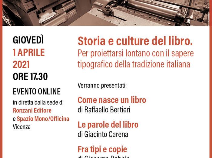 Storia e culture del libro. Per proiettarsi lontano con il sapere tipografico della tradizione italiana