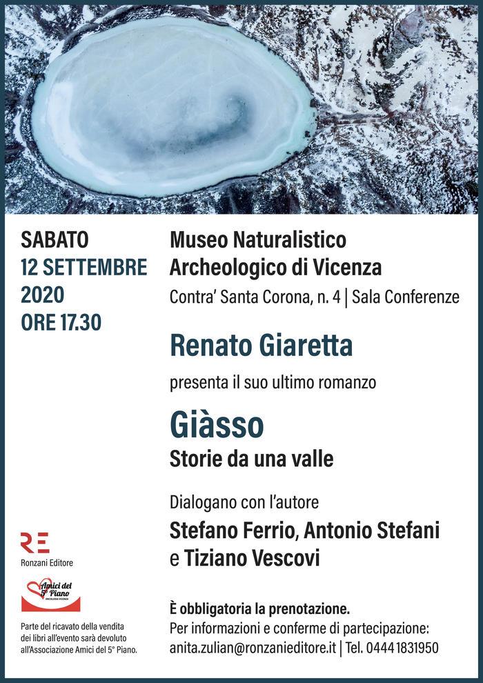 """Al Museo Naturalistico Archeologico di Vicenza Renato Giaretta presenta il suo ultimo romanzo """"Giàsso. Storie da una valle"""""""