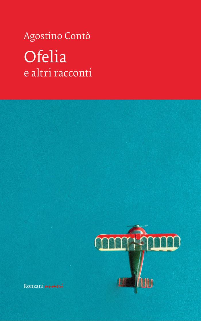 """""""Ofelia e altri racconti"""", Agostino Contò"""