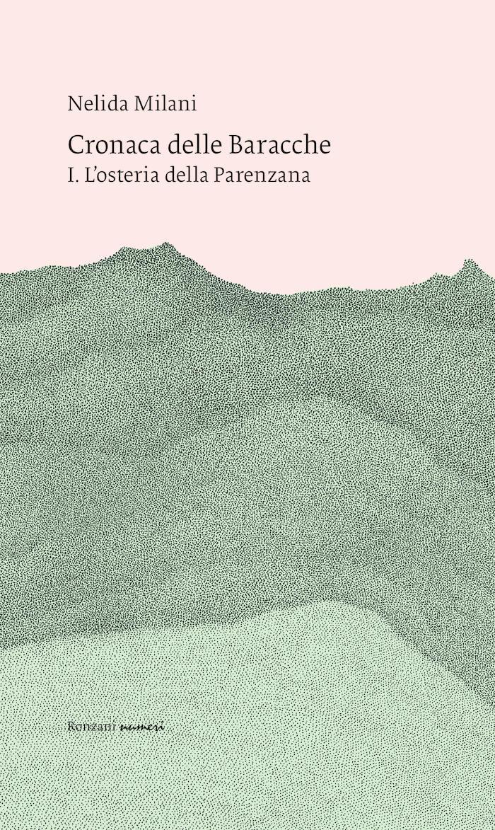 """La """"Cronaca delle Baracche"""" di Nelida Milani"""