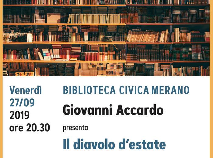 """Alla Biblioteca Civica di Merano Giovanni Accardo presenta """"Il diavolo d'estate"""""""
