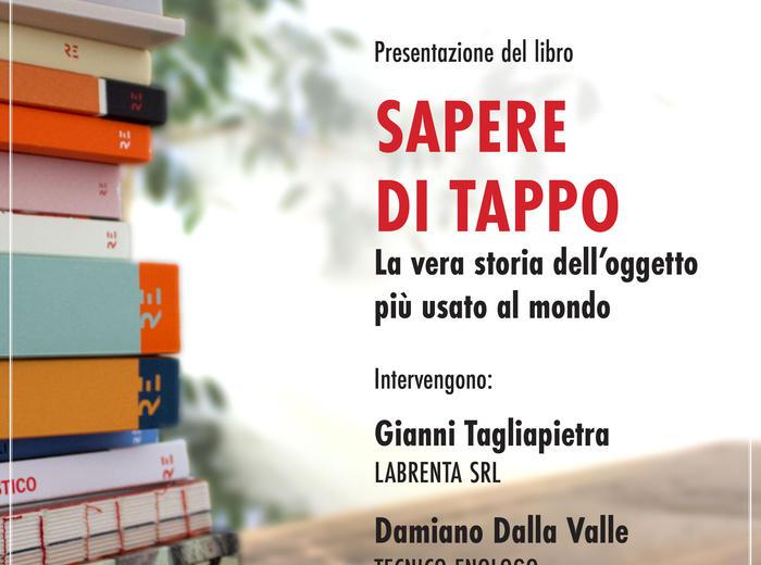 """Alla Mostra Artigianato Alto Vicentino si presenta libro """"Sapere di tappo"""" di Alessandro Zaltron e Francesca Marchetto"""