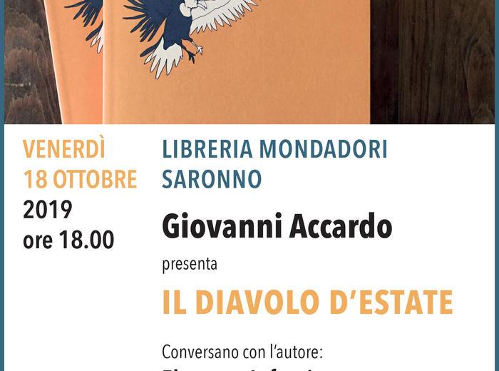 """Alla libreria Mondadori di Saronno Giovanni Accardo presenta """"Il diavolo d'estate"""""""