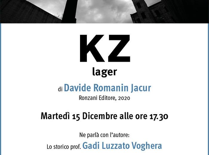 """In diretta dalla Fondazione CDEC """"KZ lager"""" di Davide Romanin Jacur"""