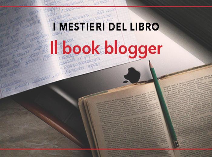 I mestieri del libro - Il book blogger