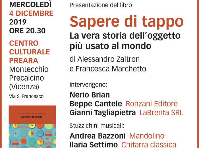 """Al Centro Culturale di Preara (Montecchio Precalcino, Vicenza) si presenta il libro """"Sapere di tappo. La vera storia dell'oggetto più usato al mondo"""""""