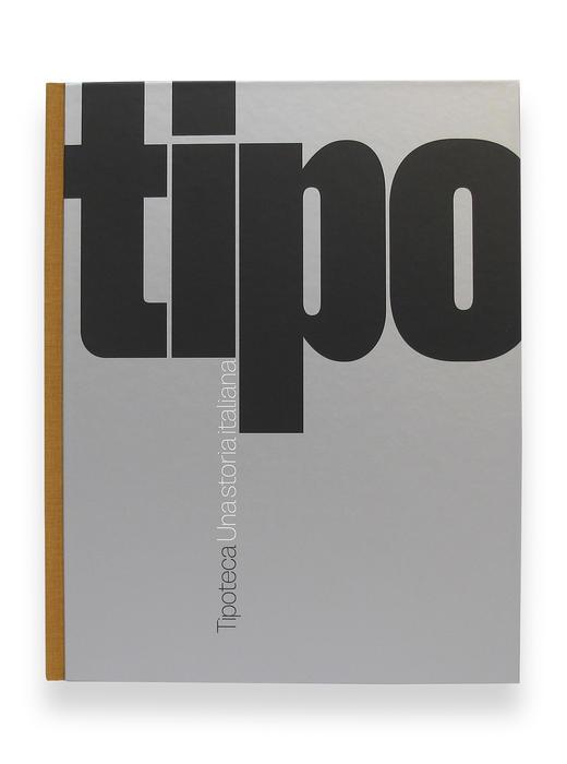 Tipoteca. Una storia italiana
