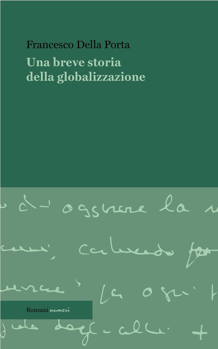 """""""Una breve storia della globalizzazione"""", Francesco Della Porta"""