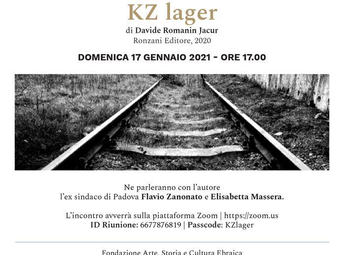 """In diretta con """"KZ lager"""" di Davie Romanin dalla Fondazione Arte, Storia e Cultura Ebraica"""