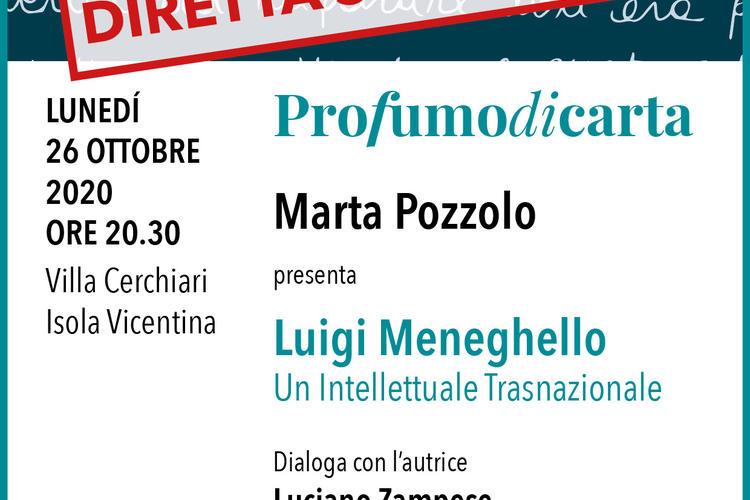 """A Profumo di carta Marta Pozzolo presenta """"Luigi Meneghello. Un intellettuale Transnazionale"""""""