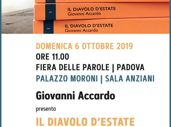 """A Palazzo Moroni di Padova, per la Fiera delle Parole, Giovanni Accardo presenta """"Il diavolo d'estate"""""""