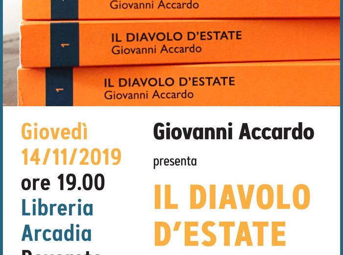 """Alla Libreria Arcadia di Rovereto Giovanni Accardo presenta """"Il diavolo d'estate"""""""