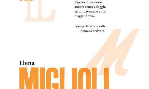 Elena Miglioli, Spengo la sera a soffi - Il manifesto