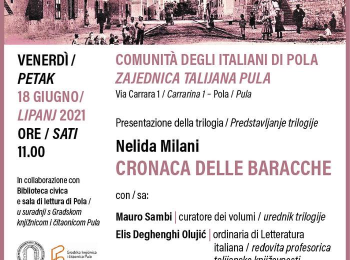 """Presentazione della trilogia di Nelida Milani """"Cronaca delle Baracche"""""""