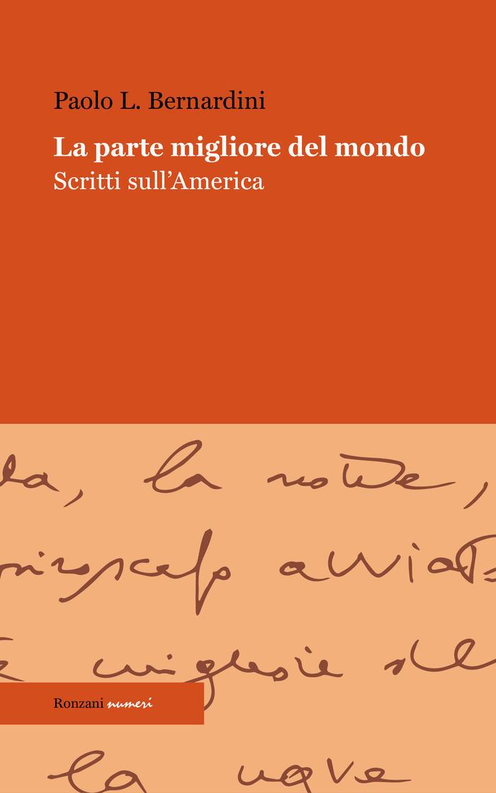"""""""La parte migliore del mondo"""", Paolo L. Bernardini"""