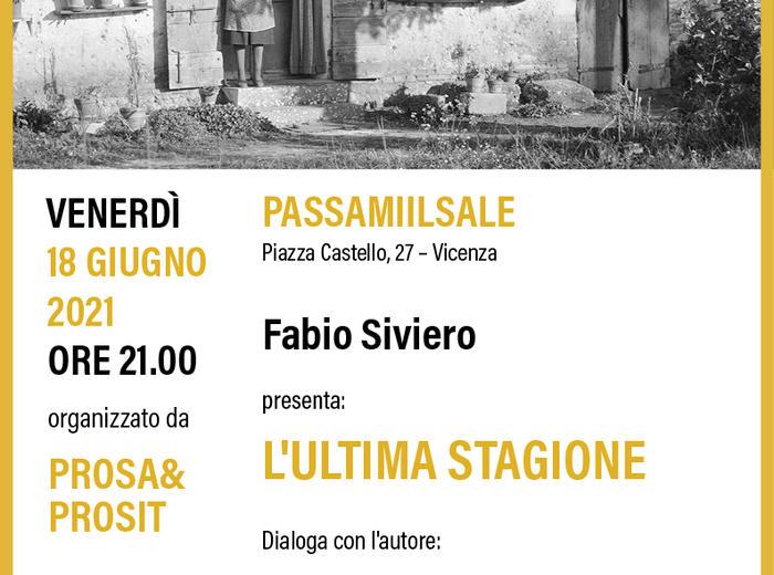 """Presentazione de """"Lultima stagione"""" di Fabio Siviero con Prosa&Prosit"""