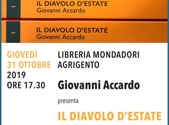 """Alla Libreria Mondadori di Agrigento Giovanni Accardo presenta """"Il diavolo d'estate"""""""