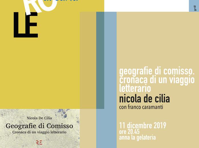 """Parole di carta: Nicola De Cilia presenta """"Geografie di Comisso. Cronaca di un viaggio letterario"""""""