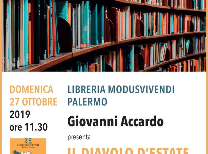 """Alla libreria Modusvivendi di Palermo Giovanni Accardo presenta """"Il diavolo d'estate"""""""