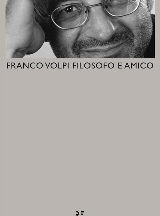 Franco Volpi, amico e filosofo