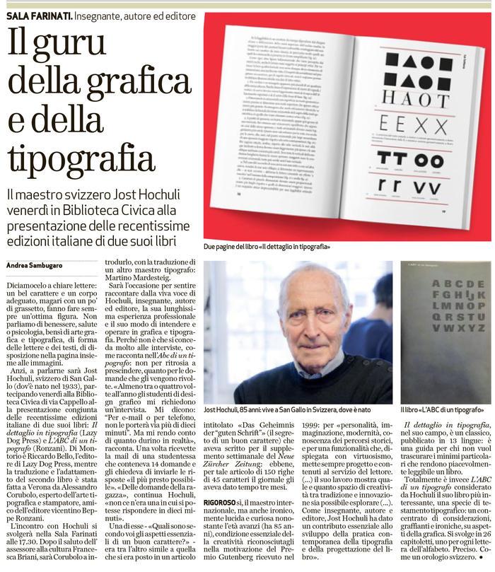 Il guru della grafica e della tipografia. Il maestro svizzero Jost Hochuli venerdì in Biblioteca Civica alla presentazione delle recentissime edizioni italiane di due suoi libri