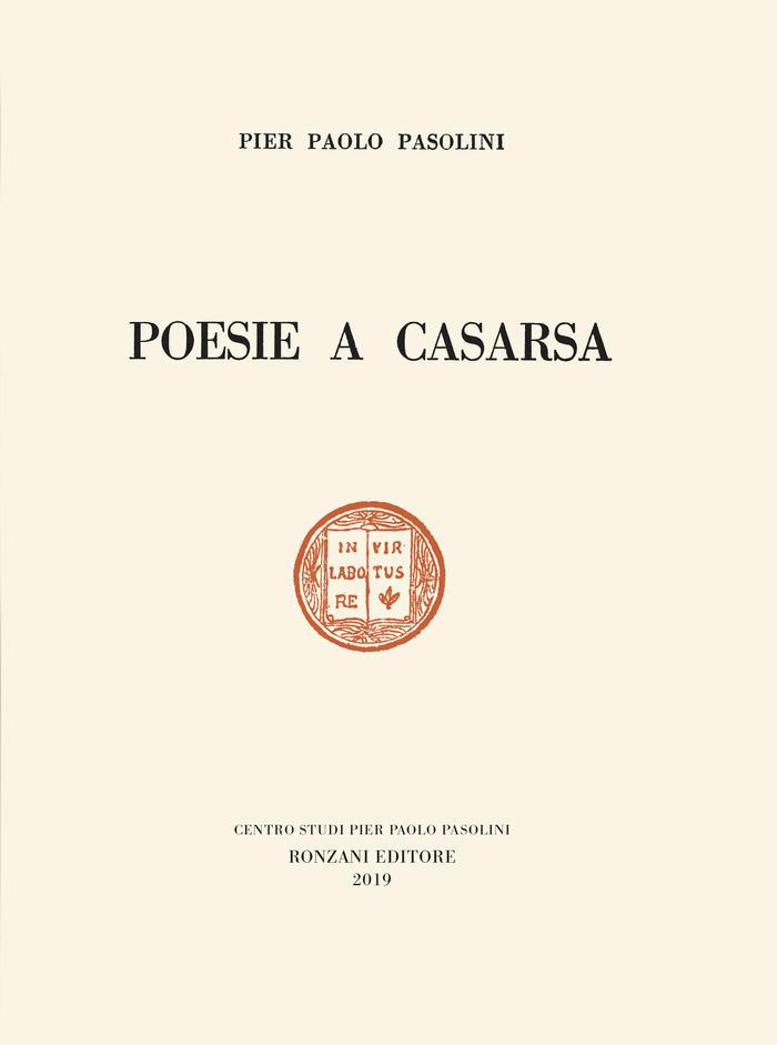 """Pasolini, riscoperte le """"Poesie a Casarsa"""""""