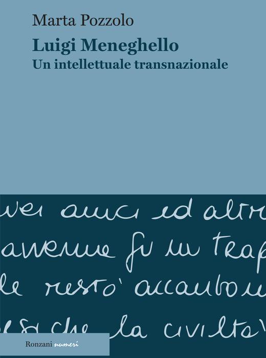 Luigi Meneghello. Un intellettuale transnazionale
