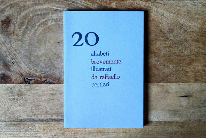 "I ""20 alfabeti brevemente illustrati di Raffaele Bertieri"""