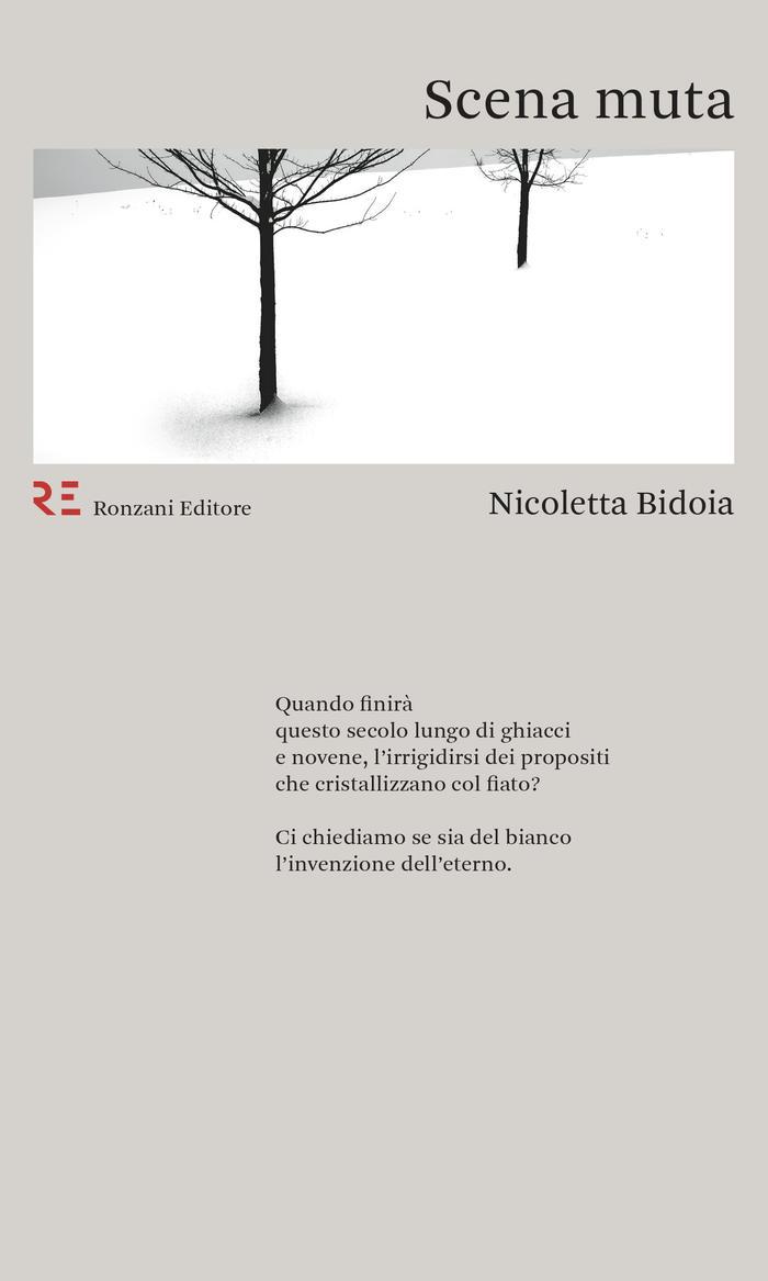 Nicoletta Bidoia, Scena muta