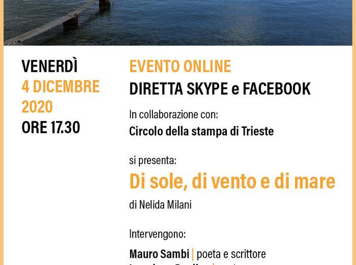 """In diretta dal Circolo di Cultura Istro-Veneta """"Istria"""" e il Circolo della Stampa di Trieste """"Di sole, di vento e di mare"""", Nelida Milani"""