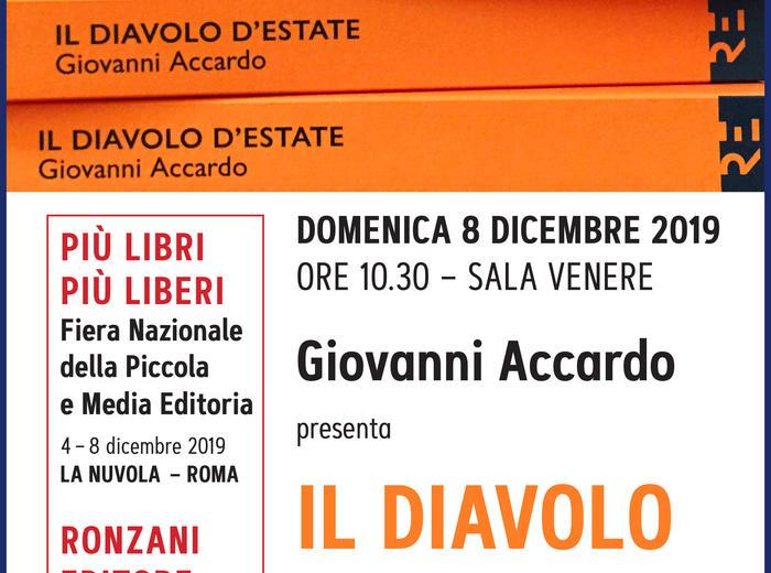 """A """"più libri più liberi"""", la Fiera Nazionale della Piccola e Media Editoria, Giovanni Accardo presenta """"Il diavolo d'estate"""""""