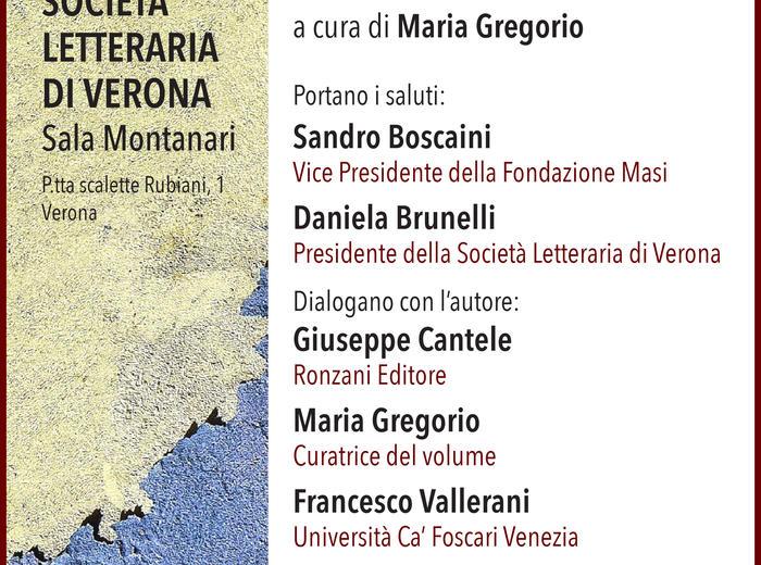 """Alla Società Letteraria di Verona si presenta """"Geografie di Comisso. Cronaca di un viaggio letterario"""""""