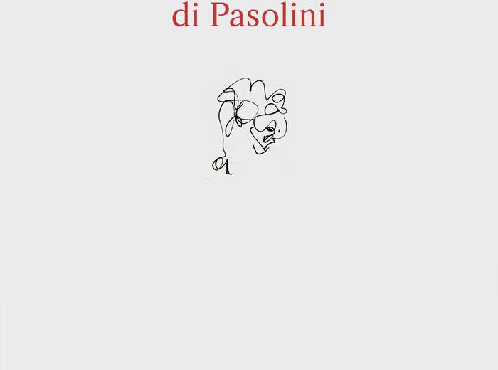"""""""Come nei sogni"""": Franco Zabagli ci parla di """"Poesie a Casarsa"""", di Pier Paolo Pasolini"""