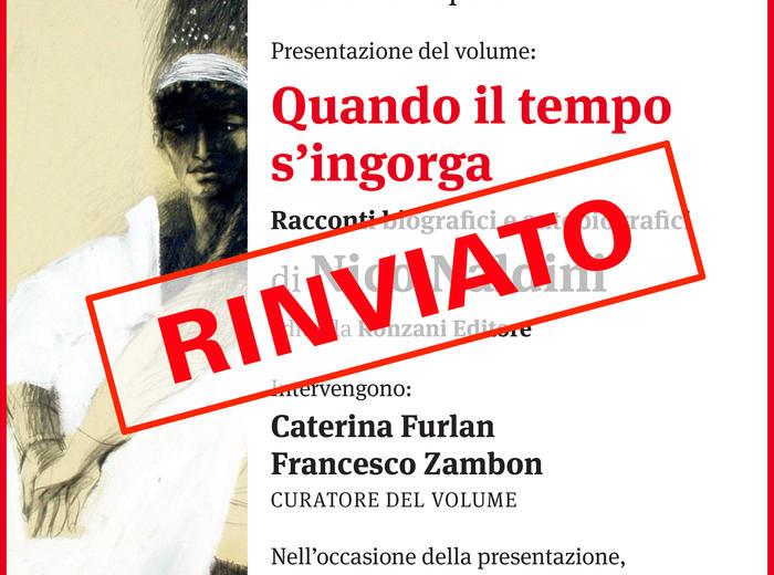 """All'Antico Teatro Sociale """"GianGiacomo Arrigoni"""", a San Vito al Tagliamento, si presenta il libro """"Quando il tempo s'ingorga"""" di Nico Naldini"""
