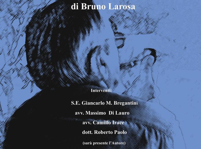 """Al Teatro Augusto di Napoli presentazione di """"Fortunato"""", Bruno Larosa"""