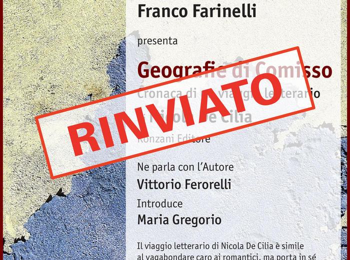 """Alla libreria Zanichelli di Bologna Franco Farinelli presenta """"Geografie di Comisso. Cronaca di un viaggio letterario"""", di Nicola De Cilia"""